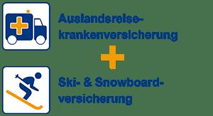 Auslandsreiseversicherung + Ski- und Snowboardversicherung
